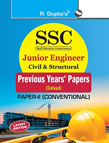 9789350128213: SSC: Junior Engineer Exam Civil & Structural (Paper-II : Conventional) Previous Years' Papers (Solved) (SSC EXAM)