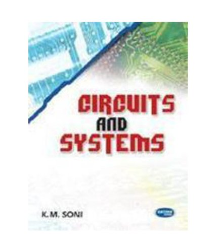 Circuits & Systems: K.M.Soni