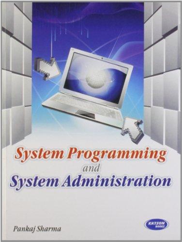 9789350140758: System Programming & System Admin.
