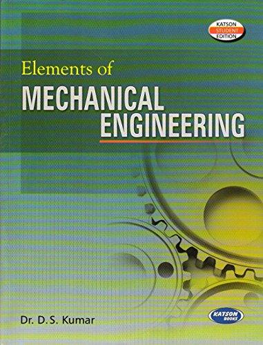 Elements of Mechanical Engineering: Dr D.S. Kumar