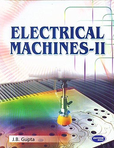 Electrical Machines-II: J.B. Gupta
