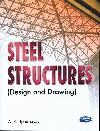 9789350142097: Steel Structures (Design & Drawing )