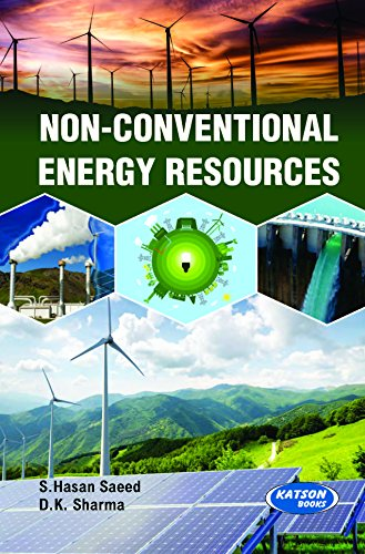 Non-Conventional Energy Resources: D.K. Sharma,S. Hasan