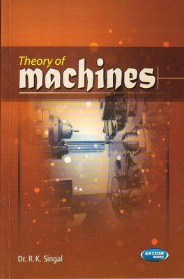 Theory of Machines: Dr R.K. Singal