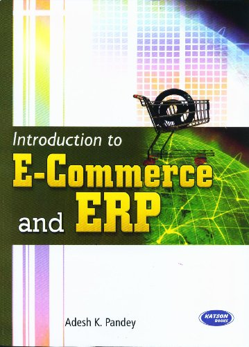 Introduction to E-Commerce & ERP: Adesh K. Pandey
