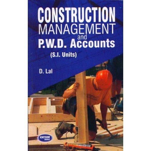 Construction Management & PWD Account: D.Lal
