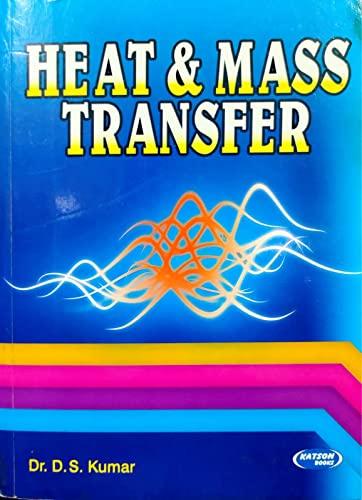 Heat and Mass Transfer: Dr D.S. Kumar