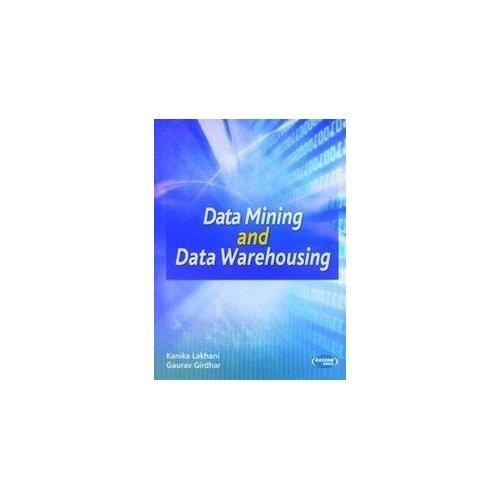 Data Mining & Data Warehousing: Kanika Lakhani & Gaurav Girdhar