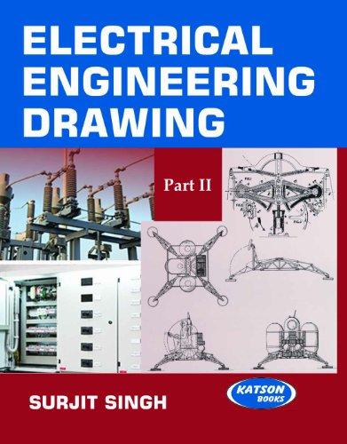 Electrical Engineering Drawing-II: Surjit Singh