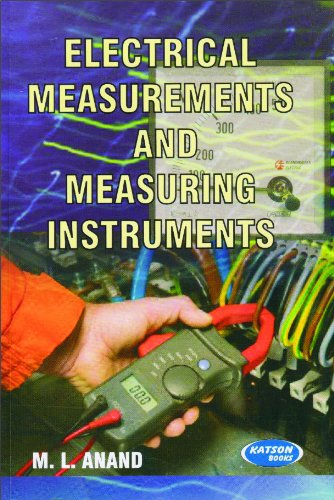 Electrical Measurements and Measuring Instruments: M.L. Anand