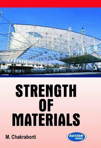 Strength of Materials: M.Chakarborti