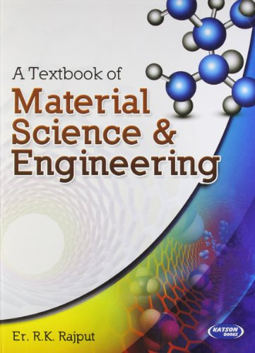 A Textbook of Material Science & Engineering: R.K. Rajput