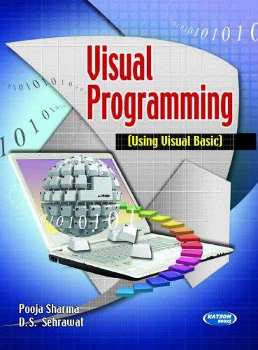 Visual Programming (Using Visual Basic): Pooja Sharma &