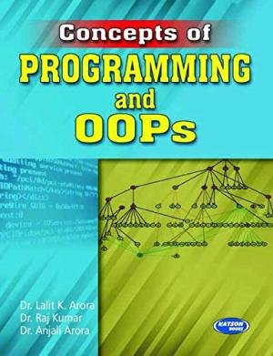 Concept of Programming and OOPs: Dr. Lalit Arora,