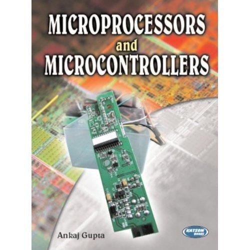 Microprocessors and Microcontrollers: Ankaj Gupta