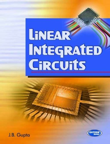 Linear Integrated Circuits: J.B. Gupta