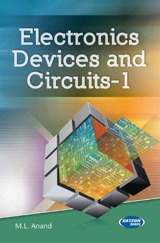 Electronics Devices & Circuits-I: M.L.Anand