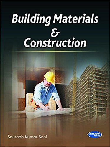 Building Materials and Construction: Saurabh Kumar Soni