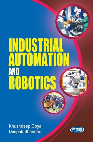 Industrial Automation & Robotics: Khushdeep Goyal