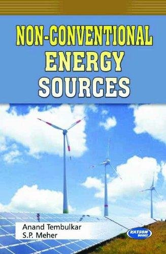 Non-Conventional Energy Sources: Anand Tembulkar & S.P. Meher