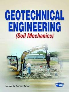 Geotechnical Engineering (Soil Mechanics): Saurabh Kumar Soni