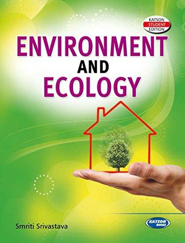 Environment and Ecology: Smriti Srivastava