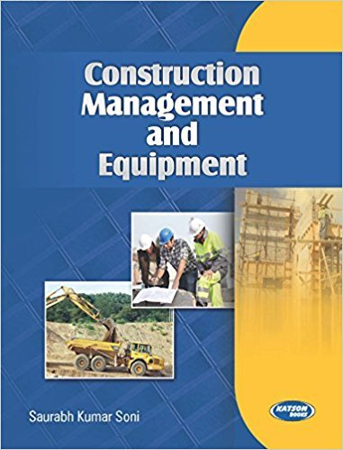 Construction Management and Equipment: Saurabh Kumar Soni