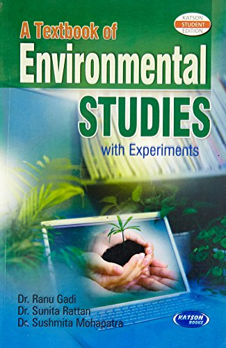 A Textbook of Environmental Studies: Sunita Rattan, Sushmita Mohapatra Ranu Gadi