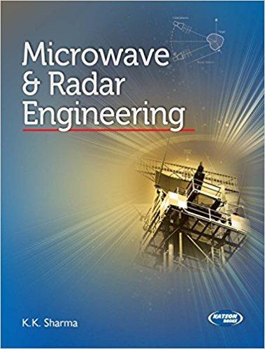 Microwave & Radar Engineering: K.K. Sharma