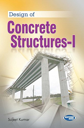 Design of Concrete Structures-I: Sujeet Kumar