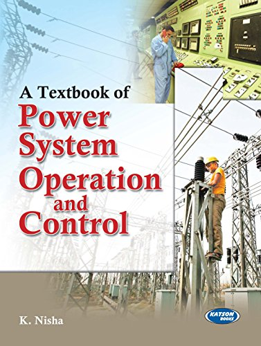 A Textbook of Power System Operation and Control: K. Nisha