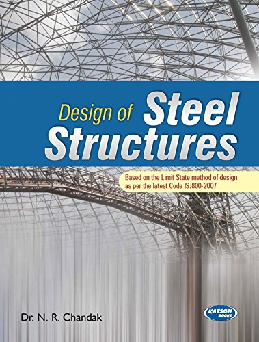 Design of Steel Structures: Dr N.R. Chandak
