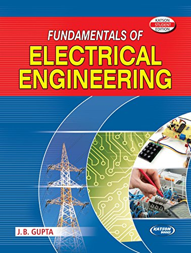 9789350146279: Fundamentals of Electrical Engineering [Paperback] [Jan 01, 2017] J.B Gupta [Paperback] [Jan 01, 2017] J.B Gupta