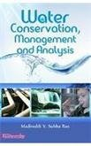 Water Conservation, Management and Analysis: Madireddi V. Subba