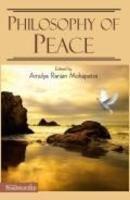 Philosophy of Peace: Amulya Ranjan Mohapatra