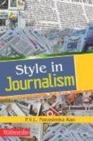 Style in Journalism: Dr P.V.L. Narasimha Rao
