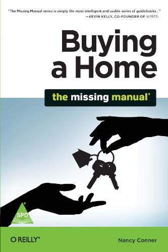 Buying a Home: The Missing Manual: Nancy Conner