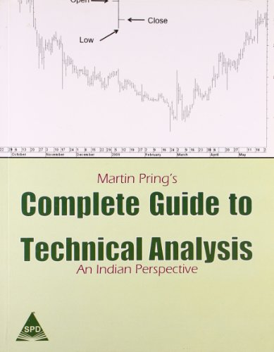 Complete Guide to Technical Analysis: An Indian Perspective: Martin Pring
