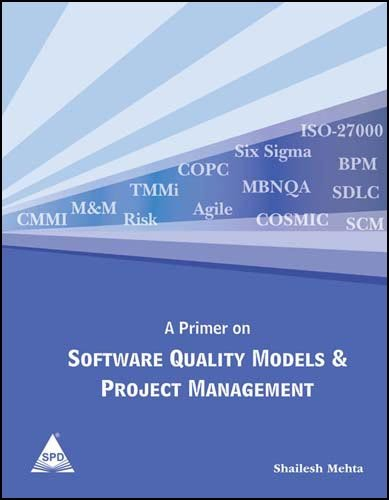 A Primer on Software Quality Models & Project Management: Shailesh Mehta