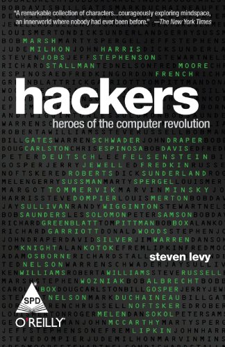 Hackers: Heroes of the Computer Revolution: Steven Levy