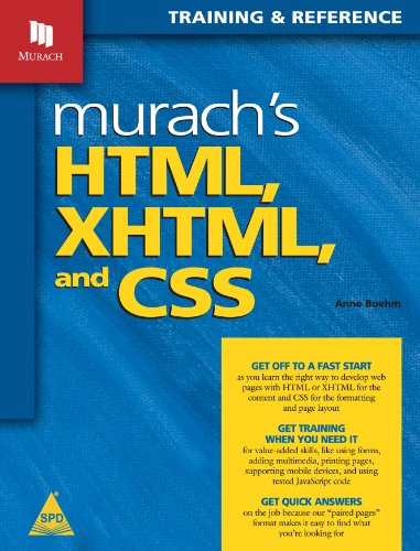 Murach`s HTML, XHTML and CSS: Training & Reference: Anne Boehm