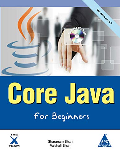 Core Java for Beginners, (Book/CD-Rom): Sharanam Shah, Vaishali