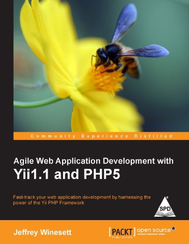 9789350231739: AGILE WEB APPLICATION DEVELOPMENT WITH YII1.1 & PHP5