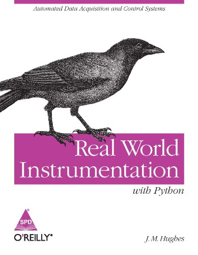9789350231913: REAL WORLD INSTRUMENTATION WITH PYTHON