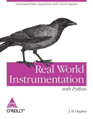 9789350231913: Real World Instrumentation with Python