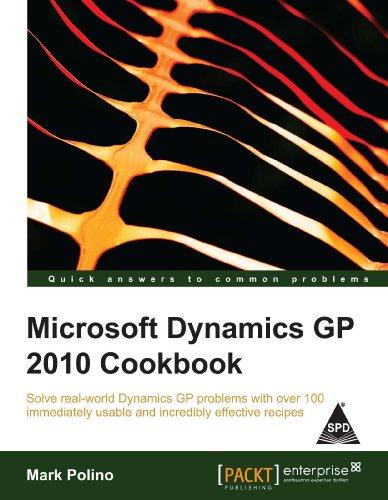 9789350232231: Microsoft Dynamics Gp 2010 Cookbook