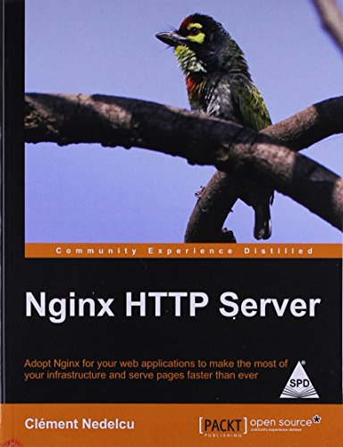 Nginx HTTP Server: Adopt Nginx for your web applications to make the most of your infrastructure ...