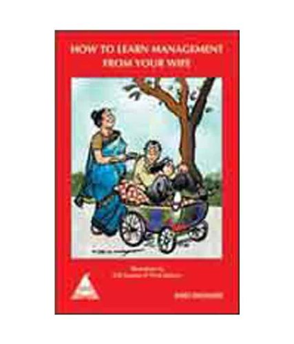 9789350233108: How to Learn Management from Your Wife