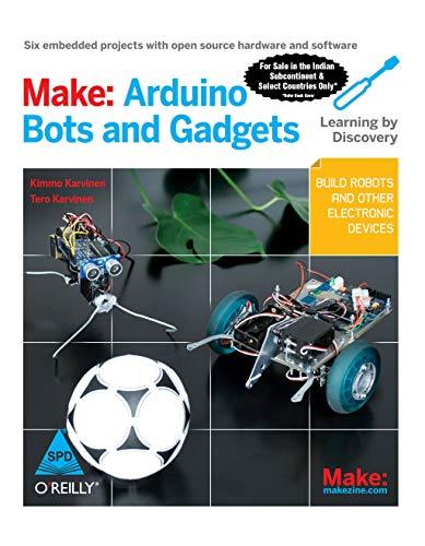 9789350233740: Make: Arduino Bots and Gadgets