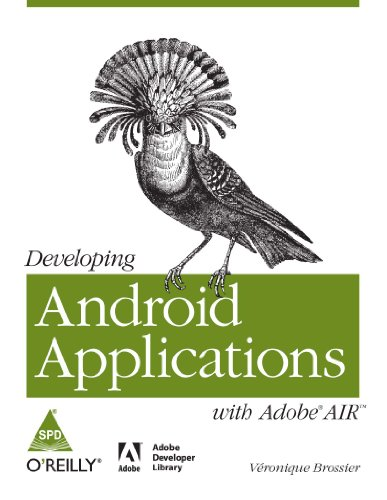 Developing Android Applications with Adobe AIR: Veronique Brossier